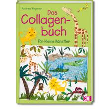 Das Collagenbuch für kleine Künstler