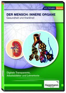 Der Mensch: Innere Organe Gesundheit und Krankheit