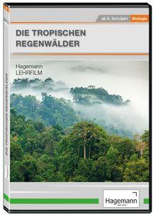 Die tropischen Regenwälder