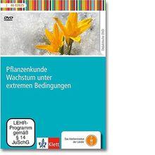 DVD Pflanzenkunde – Wachstum unter extremen Bedingungen