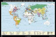 Europäische Kolonialreiche 1648-1763