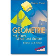 Geometrie mit Zirkel, Lineal und Schere *Sale*