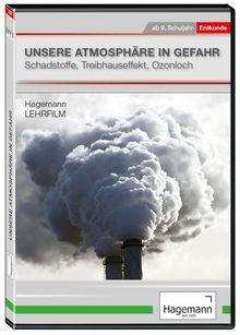 Unsere Atmosphäre in Gefahr
