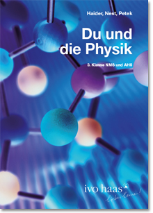 Ivo Haas Schulbuchaktion - Physik NMS, AHS