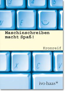 Ivo Haas Schulbuchaktion - Maschinschreiben, NMS, AHS, PTS